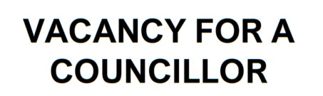 COUNCILLOR VACANCY